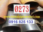 Thép Ống Hàn Phi 273, DN250, 273x10.31, thép ống 273x6.45