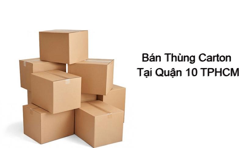 Địa chỉ mua thùng carton quận 10 uy tín chất lượng nhất