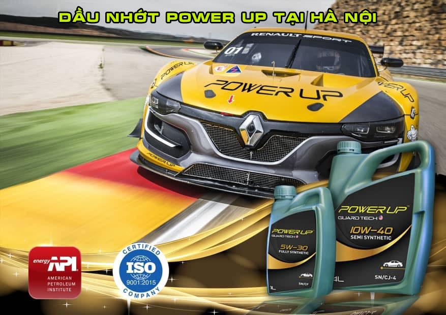Dầu nhớt Power Up tại Hà Nội tìm nhà phân phối trên toàn quốc