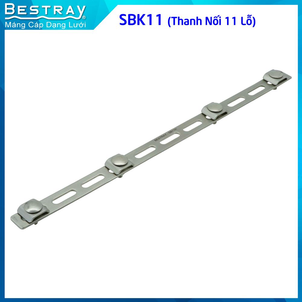 BESTRAY- Splices - Phụ kiện máng lưới - Thanh Nối 11 Lỗ SBK11