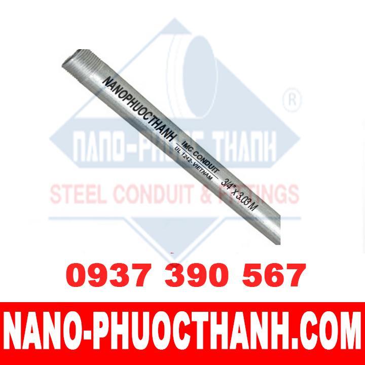 Ống thép luồn dây điện ren IMC - chất lượng - NANO PHƯỚC THÀNH