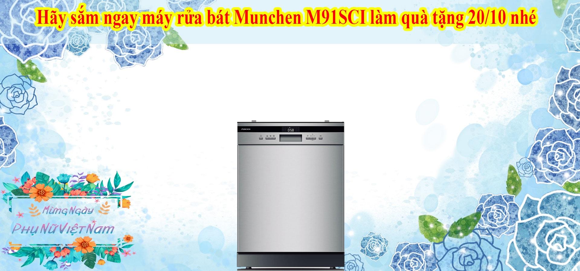 Hãy sắm ngay máy rửa bát Munchen M91SCI làm quà tặng 20/10 nhé