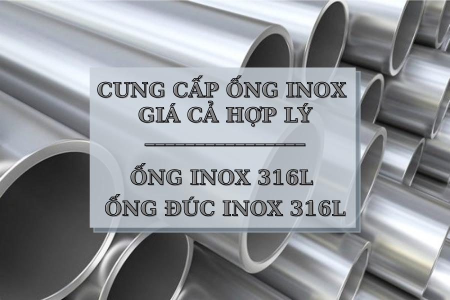 Tìm mua Ống Inox 316L, ống đúc Inox 316L giá cả hợp lý