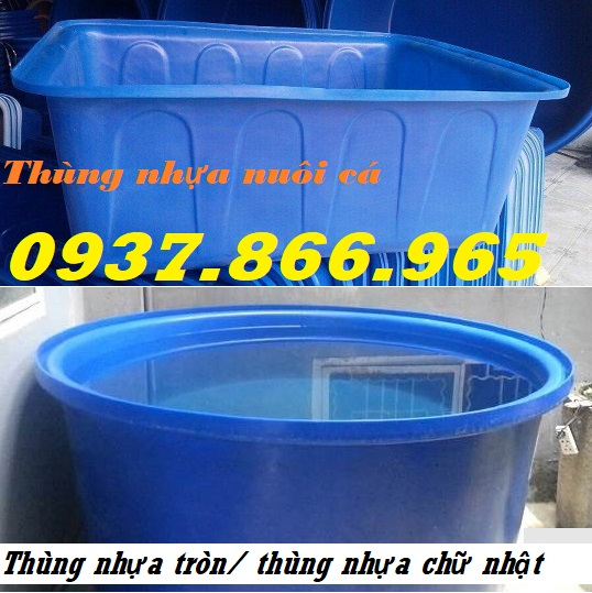 Thùng nhựa tròn, thùng nhựa 1000l, thùng nhựa nuôi cá Koi, thùng nhựa trồng rau sạch