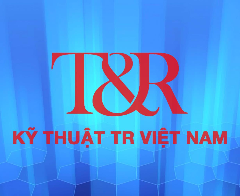 Công ty TNHH Kỹ Thuật T&R Việt Nam
